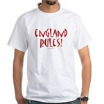 England Rules! - White T-Shirt