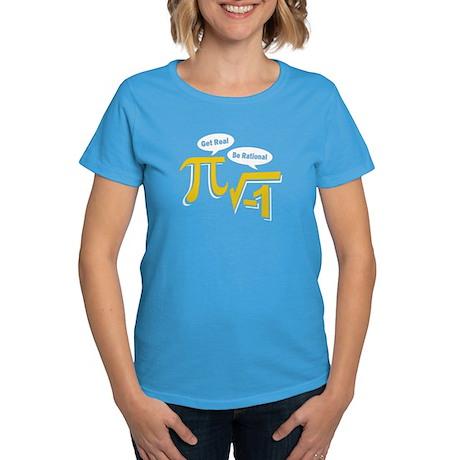 Get Real Be Rational Women's Dark T-Shirt
