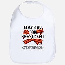 Bacon For President! Bib
