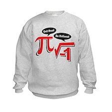 Get Real Be Rational Sweatshirt