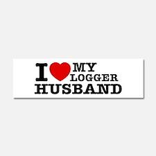 I love my Logger Husband Car Magnet 10 x 3