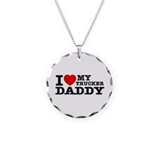 I love My Trucker Daddy Necklace