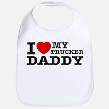 I love My Trucker Daddy Bib