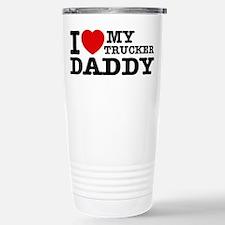 I love My Trucker Daddy Travel Mug