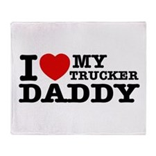 I love My Trucker Daddy Throw Blanket