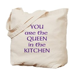 Queen in the Kitchen Tote Bag