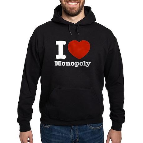 I love Monopoly Hoodie (dark)