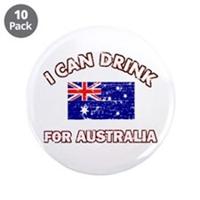 "I can drink for Australia 3.5"" Button (10 pac"