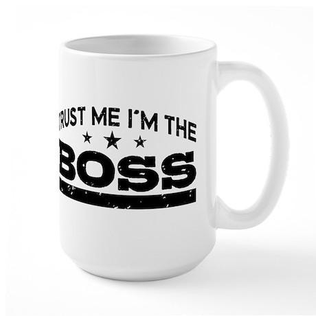 Trust Me I'm The Boss Large Mug
