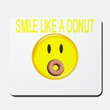 Basic Smile Like A Donut Mousepad