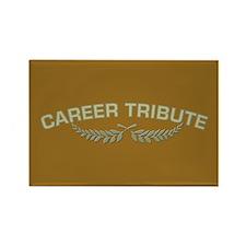 Career Tribute 2 Rectangle Magnet
