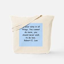 robert e lee quotes Tote Bag