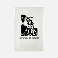 Librarians on Vacation Rectangle Magnet