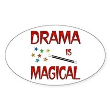 Drama is Magical Decal