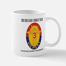 DUI - 3BCT- 1ID - Duke Brigade with Text Mug