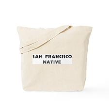 San Francisco Native Tote Bag