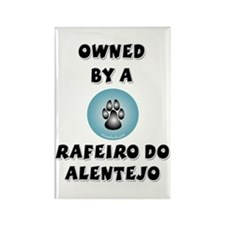 Owned by a Rafeiro Rectangle Magnet