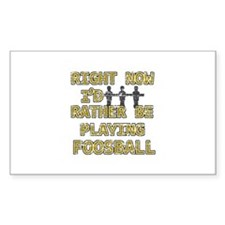 I'd rather be playing Foosball Decal