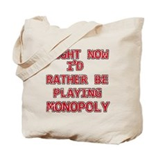 I'd rather be playing Monopoly Tote Bag