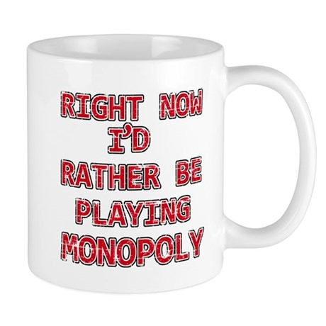 I'd rather be playing Monopoly Mug