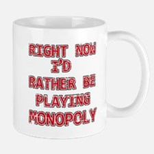 I'd rather be playing Monopoly Mug