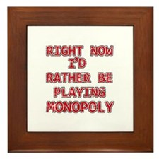 I'd rather be playing Monopoly Framed Tile