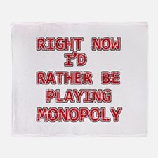 I'd rather be playing Monopoly Throw Blanket