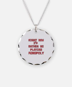 I'd rather be playing Monopoly Necklace