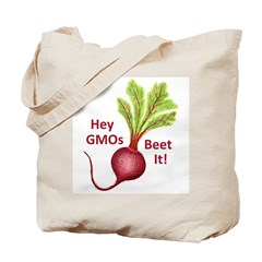 Hey GMOs Beet It Tote Bag