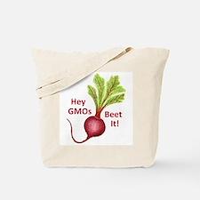 Hey GMOs Beet It Tote Bag