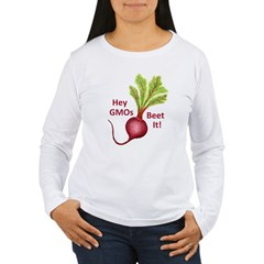 Hey GMOs Beet It Women's Long Sleeve T-Shirt