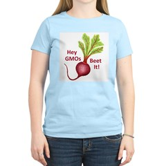 Hey GMOs Beet It Women's Light T-Shirt
