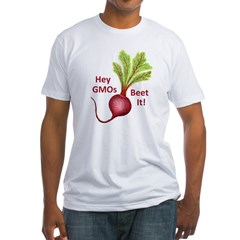 Hey GMOs Beet It Fitted T-Shirt