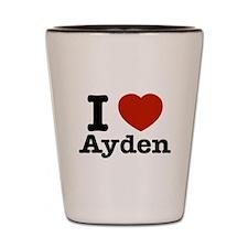 I love Ayden Shot Glass