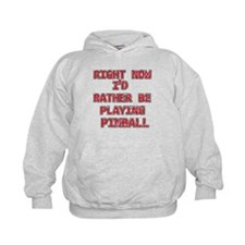 I'd rather be playing Pinball Hoodie