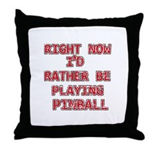 I'd rather be playing Pinball Throw Pillow