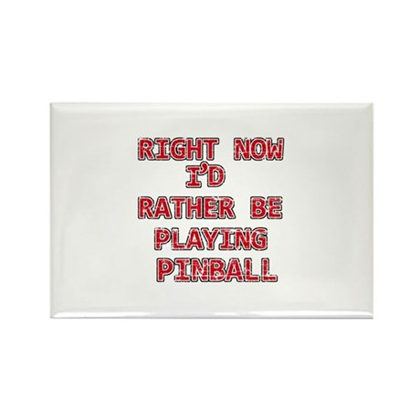 I'd rather be playing Pinball Rectangle Magnet (10