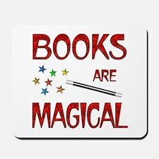 Books are Magical Mousepad
