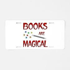 Books are Magical Aluminum License Plate