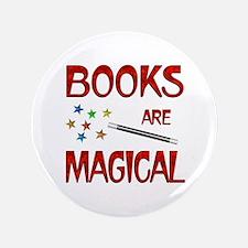 """Books are Magical 3.5"""" Button"""