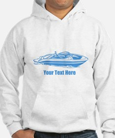 Motorboat. Add Your Text. Hoodie
