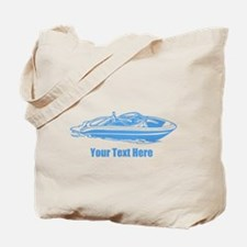 Motorboat. Add Your Text. Tote Bag