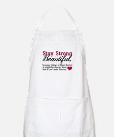 Stay Strong Beautiful Apron