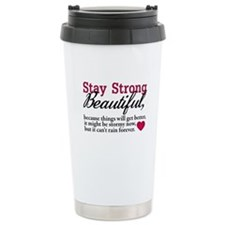 Stay Strong Beautiful Travel Mug