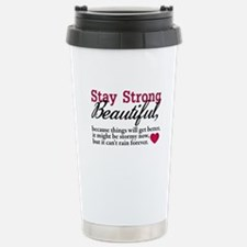 Stay Strong Beautiful Travel Mug