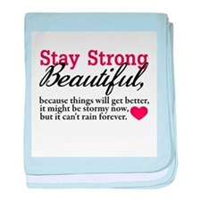 Stay Strong Beautiful baby blanket