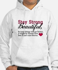 Stay Strong Beautiful Hoodie