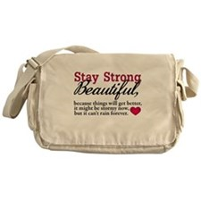 Stay Strong Beautiful Messenger Bag