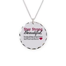 Stay Strong Beautiful Necklace