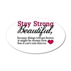 Stay Strong Beautiful Wall Decal